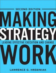 Making Strategy Work 1st edition 9780131467453 013146745X
