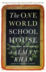 The One World Schoolhouse 1st Edition 9781455508372 1455508373