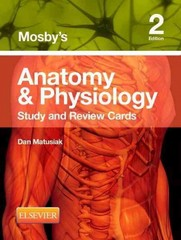 Mosby's Anatomy & Physiology Study and Review Cards 2nd Edition 9780323187251 0323187250