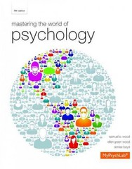 Mastering the World of Psychology 5th Edition 9780205968084 0205968082