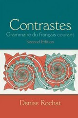Contrastes: Grammaire du francais courant Plus MyFrenchLab (one semester) -- Access Card Package 2nd Edition 9780205967407 020596740X