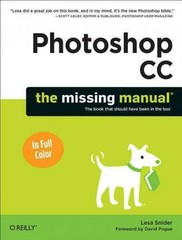 Photoshop CC: The Missing Manual 1st Edition 9781449342395 1449342396