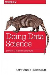 Doing Data Science 1st Edition 9781449358655 1449358659