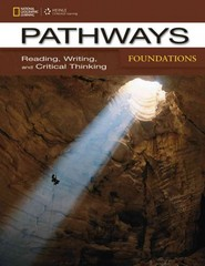 Pathways Foundations: Reading, Writing, & Critical Thinking 1st Edition 9781285450575 1285450574