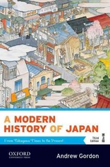 A Modern History of Japan: From Tokugawa Times to the Present 3rd Edition 9780190231477 0190231475