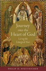 Journey into the Heart of God 1st Edition 9780199997121 0199997128