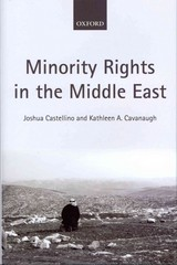 Minority Rights in the Middle East 1st Edition 9780191668876 0191668877