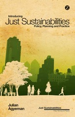 Introducing Just Sustainabilities 1st Edition 9781780324098 178032409X