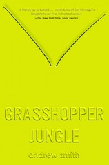 Grasshopper Jungle 1st Edition 9780525426035 0525426035