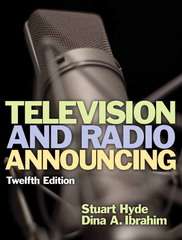 Television and Radio Announcing 12th Edition 9780205901371 0205901379
