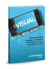Visual Social Media Marketing 1st Edition 9780983028628 0983028621