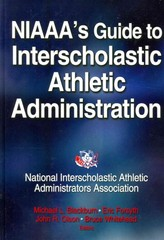 NIAAA's Guide to Interscholastic Athletic Administration 1st Edition 9781450432771 1450432778