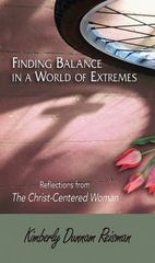 Finding Balance in a World of Extremes 1st Edition 9781426773716 1426773714