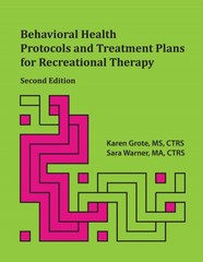 Behavioral Health Protocols and Treatment Plans for Recreational Therapy 2nd Edition 9781882883929 1882883926
