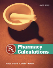 Pharmacy Calculations 4th Edition 9781617310751 1617310751