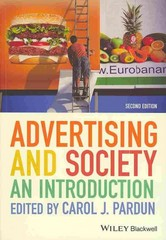 Advertising and Society 2nd Edition 9780470673096 0470673095