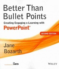 Better Than Bullet Points 2nd Edition 9781118674277 1118674278