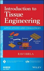 Introduction to Tissue Engineering 1st Edition 9781118828014 1118828011