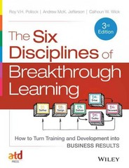 The Six Disciplines of Breakthrough Learning 3rd Edition 9781118647998 1118647998