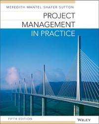 Project Management in Practice 5th Edition 9781118674666 1118674669
