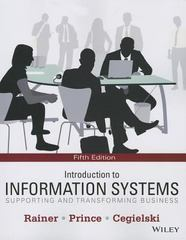 Introduction to Information Systems 5th Edition 9781118802281 1118802284