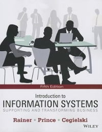 Introduction to Information Systems 5th Edition 9781118674369 1118674367