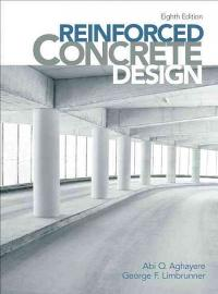 Reinforced concrete design 8th edition textbook solutions chegg reinforced concrete design 8th edition view more editions fandeluxe Gallery