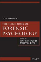 The Handbook of Forensic Psychology 4th Edition 9781118348413 1118348419