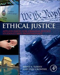 Ethical Justice 1st Edition 9780124045972 0124045979