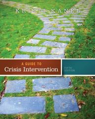 A Guide to Crisis Intervention (Book Only) 5th Edition 9781285739908 1285739906