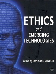 Ethics and Emerging Technologies 1st Edition 9780230367036 0230367038
