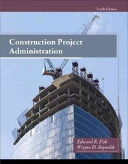 Construction Project Administration 10th Edition 9780132866736 0132866730