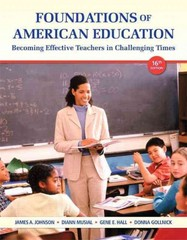 Foundations of American Education, Loose-Leaf Plus NEW MyEducationLab with Video-Enhanced Pearson eText -- Access Card Package 16th Edition 9780133412499 0133412490