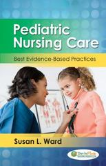 Pediatric Nursing:  Best Evidence-Based Practices 1st Edition 9780803640559 0803640552