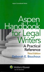 Aspen Handbook for Legal Writers 3rd Edition 9781454825203 1454825200