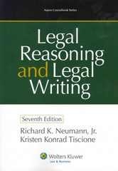 Legal Reasoning and Legal Writing 7th Edition 9781454826972 1454826975