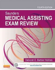 Saunders Medical Assisting Exam Review 4th Edition 9781455745005 1455745006
