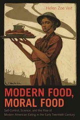 Modern Food, Moral Food 1st Edition 9781469607702 1469607700
