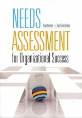 Needs Assessment for Organizational Success 1st Edition 9781562868147 1562868144
