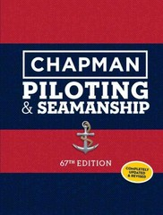 Chapman Piloting and Seamanship 67th Edition 67th Edition 9781588169617 1588169618