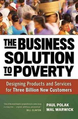 The Business Solution to Poverty 1st Edition 9781609940775 1609940776