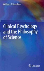 Clinical Psychology and the Philosophy of Science 1st Edition 9783319001845 3319001841