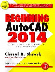 Beginning AutoCAD 2014 1st Edition 9780831134730 0831134739