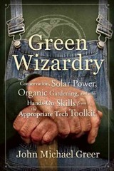 Green Wizardry 1st Edition 9780865717473 0865717478