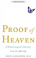 Proof of Heaven 1st Edition 9781594136467 1594136467