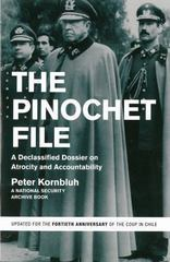 The Pinochet File 40th Edition 9781595589125 1595589120