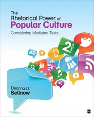 The Rhetorical Power of Popular Culture 2nd Edition 9781483311449 1483311449