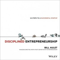 Disciplined Entrepreneurship 1st Edition 9781118692288 1118692284