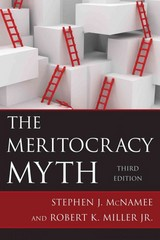 The Meritocracy Myth 3rd Edition 9781442219830 1442219831