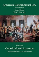 American Constitutional Law, Volume One 10th Edition 9781611633535 1611633532